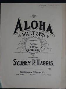 Aloha Waltzes, 1914.