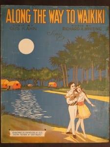 Along The Way To Waikiki, 1917.