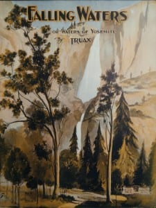 Falling Waters or Waters of Yosemite by Traux, c.1930. $30.