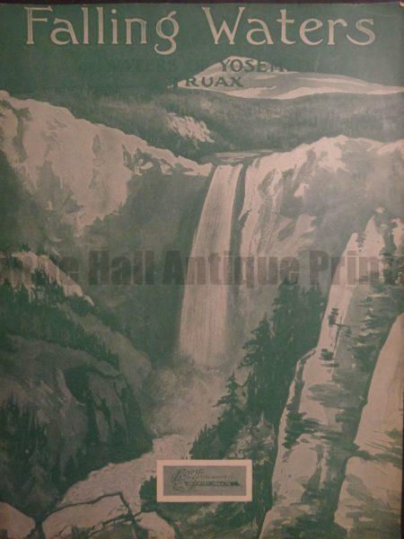 Sheet music entitled Falling Waters or Waters of Yosemite by Traux, 1930. $30.
