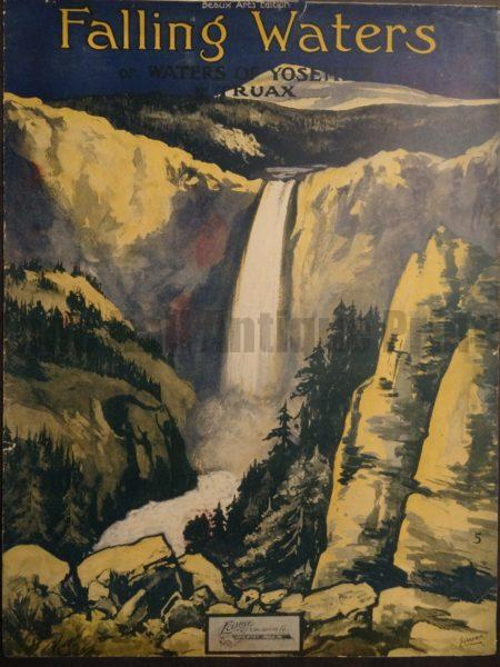 Old sheet music entitled Falling Waters of Yosemite by Traux, 1930 with beautiful lithograph.