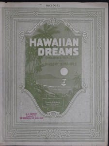 Hawaiian Dream, 1916.