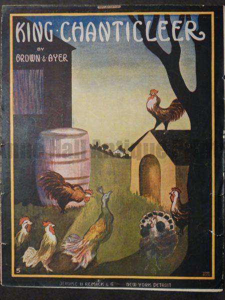 King Chanticleer, 1915. $45.