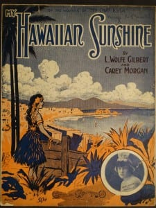 My Hawaiian Sunshine, 1916.