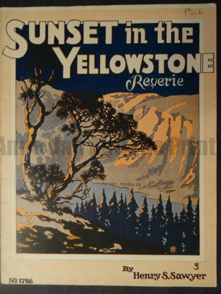 Old sheet music with colorful antique lithograph of the sun setting in Yellowstone National Park.